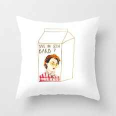 HAVE YOU SEEN BARB? Throw Pillow