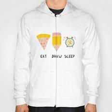 Eat, Draw, Sleep Hoody