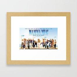 Mamma Mia! Here We Go Again Framed Art Print