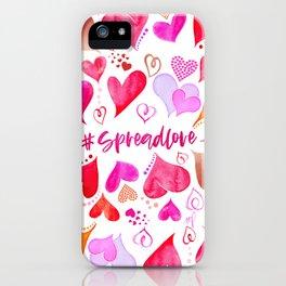 #spreadlove iPhone Case