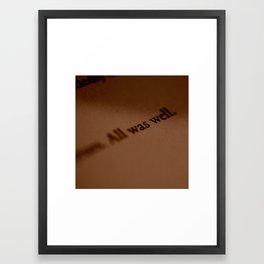 """All Was Well"" Framed Art Print"