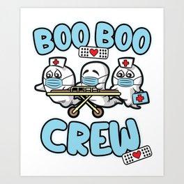 Boo Boo Crew Nurse Humor Art Print