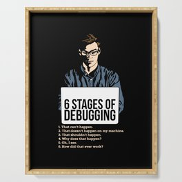 Computer Programmer Gift: 6 Stages of Debugging Serving Tray
