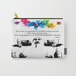 """""""Unlearn Everything"""" Carry-All Pouch"""