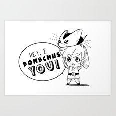 I Bomchus You Art Print