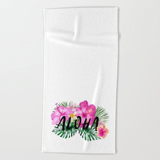 ALOHA - Tropical Flowers, Palm Leaves and Typography Beach Towel
