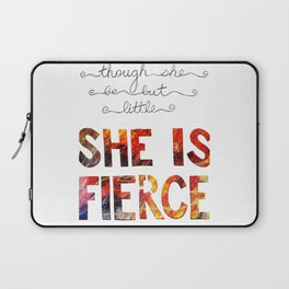 though she be but little she is fierce Laptop Sleeve