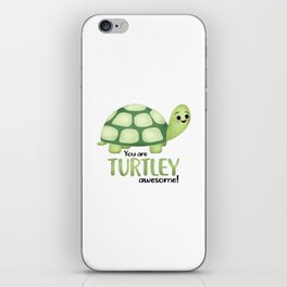 You Are Turtley Awesome! iPhone Skin