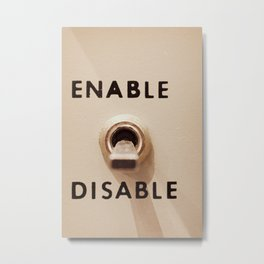 Enable Disable Switch Metal Print