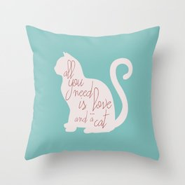 Shabby chic illustration - all you need is love (and a CAT), typography, interior design, cats, love Throw Pillow