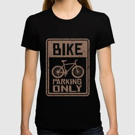BIKE PARKING ONLY Funny Cycling Gift Bicycle Rider T-shirt