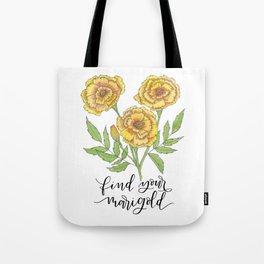Find Your Marigold Tote Bag