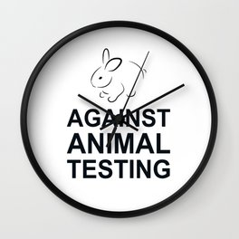 Against Animal Testing (bunny) Wall Clock
