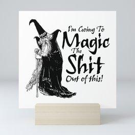 The Magic / When all else fails Mini Art Print