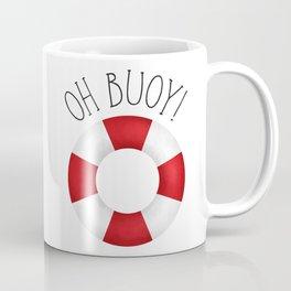 Oh Buoy! Coffee Mug