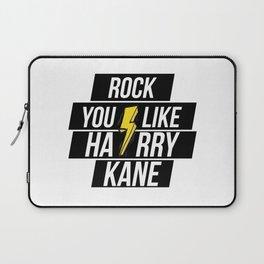 ROCK YOU LIKE HARRY KANE Laptop Sleeve