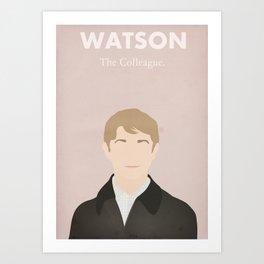 Watson - The Colleague Art Print