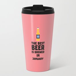 Best Beer is brewed in May T-Shirt for all Ages Travel Mug