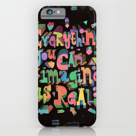 Everything You Can Imagine iPhone & iPod Case