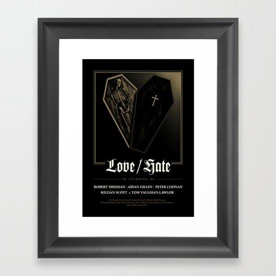 Love/Hate Poster Framed Art Print