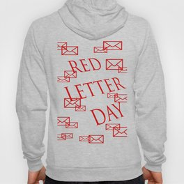 Red Letter Day Hoody