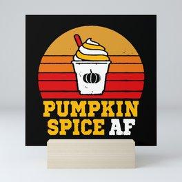 Pumpkin Spice AF Mini Art Print
