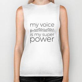 My voice is my super power (soprano, white version) Biker Tank