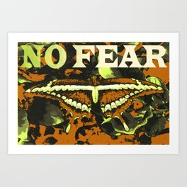 No Fear Art Print