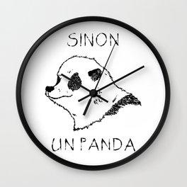 Sinon, un panda (1) Wall Clock