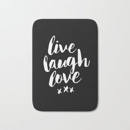 Live Laugh Love black and white monochrome typography poster design home wall decor canvas Bath Mat