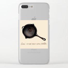Ceci n'est pas una poele Clear iPhone Case