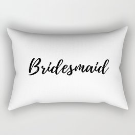 Bridesmaid Rectangular Pillow