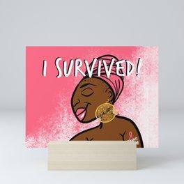 I Fought. I Won. I Survived. (Breast Cancer) Mini Art Print