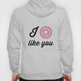 I Donut Like You Cartoon Typography Hoody