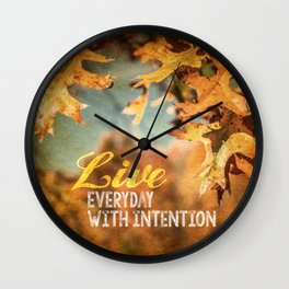 Live Everyday with Intention Wall Clock