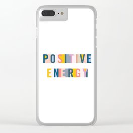 Postive Energy Clear iPhone Case