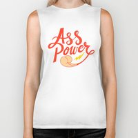 ass Biker Tanks featuring Ass Power by Chris Piascik
