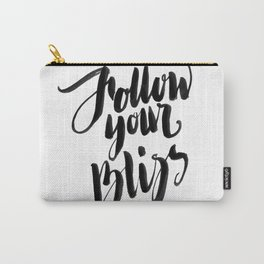Follow Your Bliss - White Carry-All Pouch