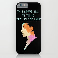 To Thine Own Self Slim Case iPhone 6s