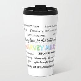 Harvey Milk Quote Wall Travel Mug