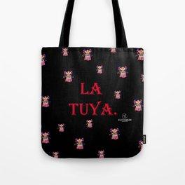 La Tuya. Tote Bag