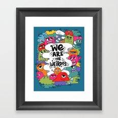 we are the weirdos Framed Art Print