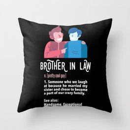 Brother In Law Definition Funny Bro Wedding Throw Pillow
