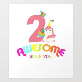 Awesome Since 2016 Unicorn 2nd Birthday Anniversaries Art Print
