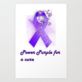Power Purple For a Cure - Pancreatic Cancer Purple/White Art Print