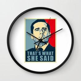that what she said Wall Clock