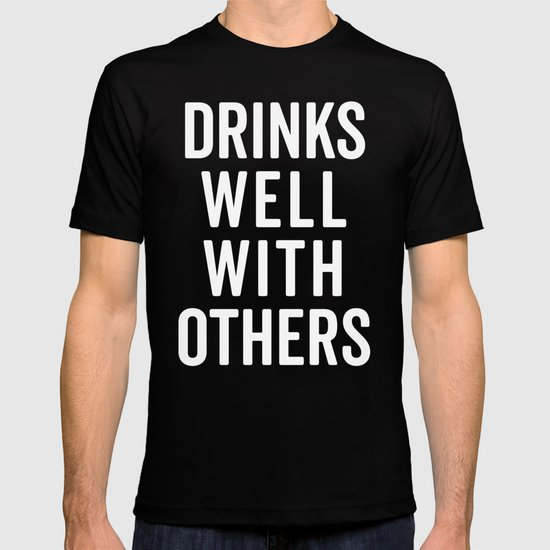 Drinks Well With Others Funny Quote by envyart