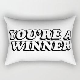YOU'RE A WINNER Rectangular Pillow