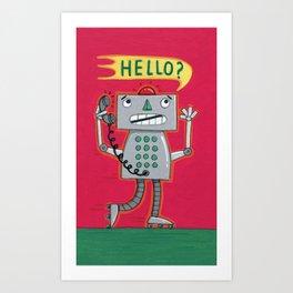 Hello? Robot Art Print