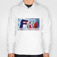 france Hoodies featuring France by Carlo Toffolo
